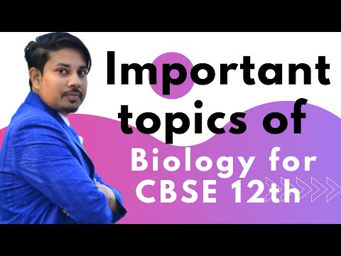 12TH BIOLOGY IMPORTANT TOPICS CHAPTERWISE [FINAL EXAM PREP] latest