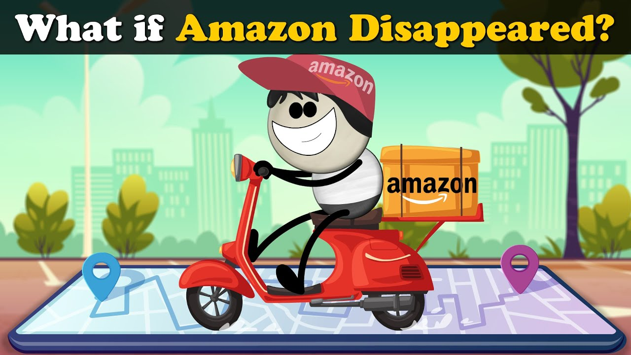 What if Amazon (Company) Disappeared? + more videos | #aumsum #kids #science #education #children