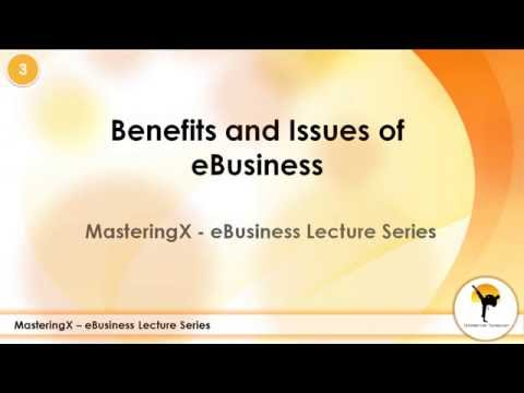 Benefits and Issues of eBusiness
