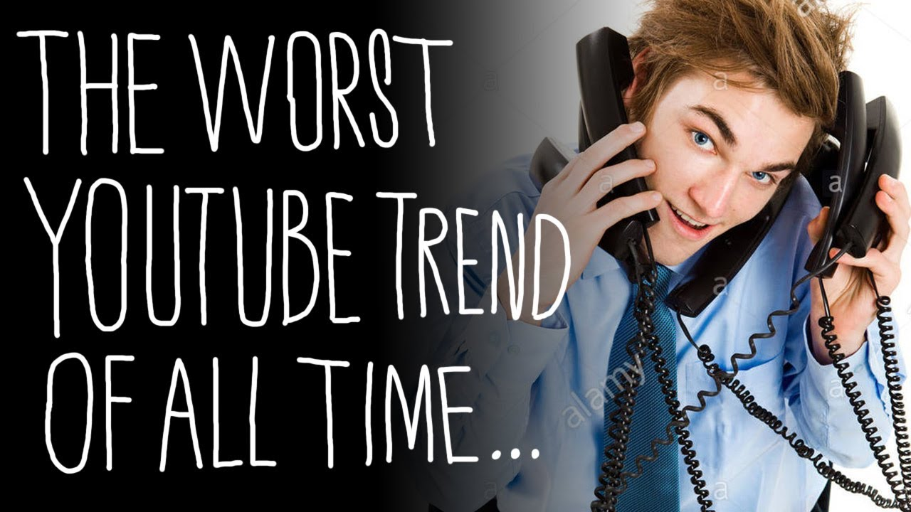 The Worst YouTube Trend of All Time