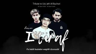 DAWAI ft ABIDZAR AL GHIFARI - I'TIRAF (OFFICIAL MUSIC LYRIC) || TRIBUTE TO UST. JEFRI AL BUCHORI