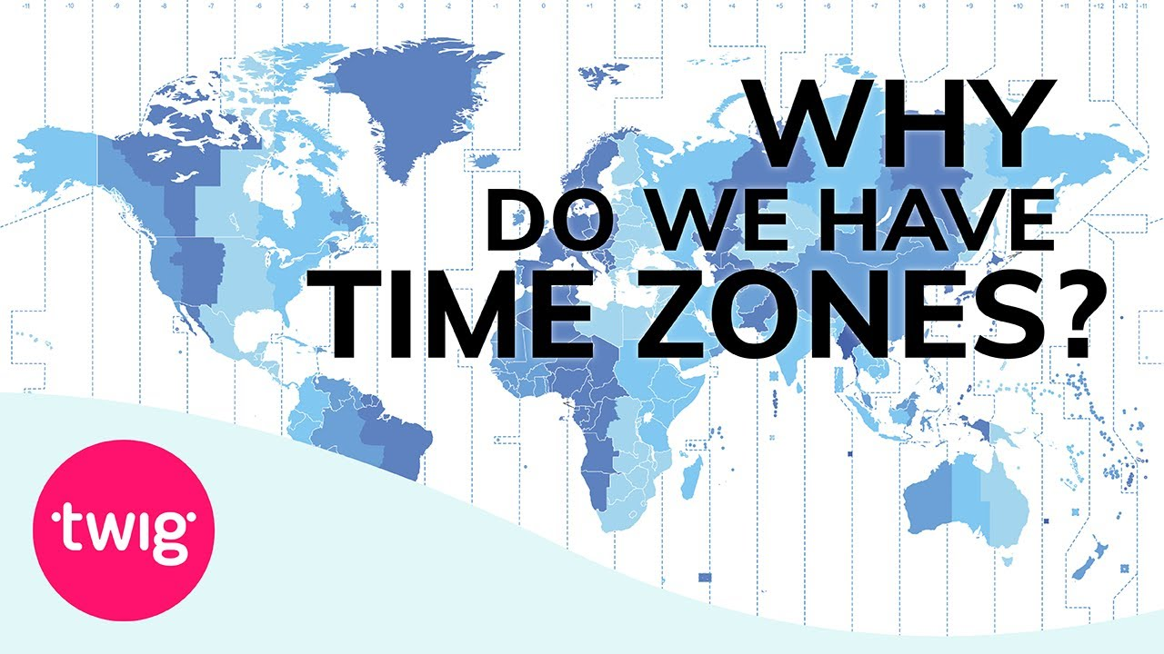 Geography Lesson: Time Zones Explained   Twig - YouTube [ 720 x 1280 Pixel ]