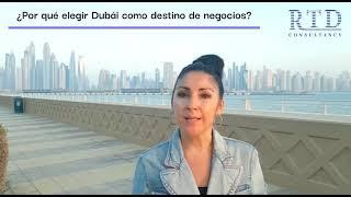 Razones para elegir Dubái como un destino de negocios para empresas españolas