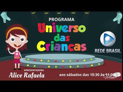Assista: Apresentadora Alice Rafaela - Programa Universo das Crianças