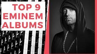 TOP 9: Eminem Albums (Ranked)