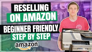 How To Start Reselling On Amazon FBA For Beginners (Step By Step)
