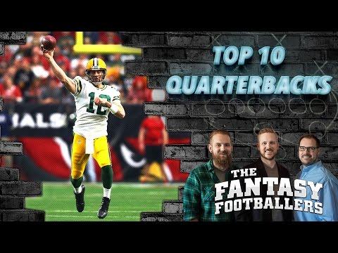 Fantasy Football 2016 - Top 10 Quarterbacks + Tons of News - Ep. #237