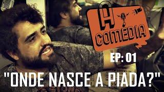 A COMÉDIA | EP. 01| De onde NASCE a PIADA? #Humor #Comédia #Piada #StandupComedy