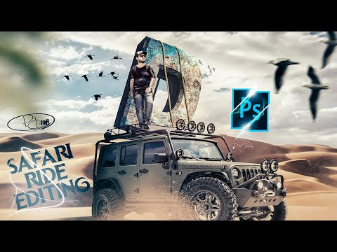Safari Desert Editing | Jeep Ride Editing | Photoshop Manipulation Tutorial | By pd Artography thumbnail