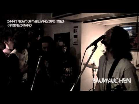 20110130 BAUMKUCHEN @ Koenji DYNAMO