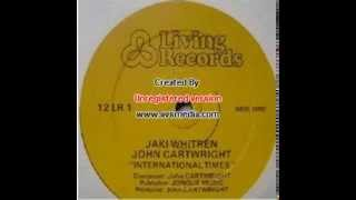 Jaki Whitren & John Cartwright - International Times (1983)