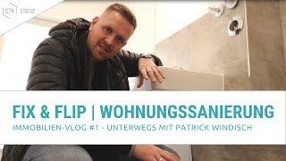 Fix and Flip - Wir sanieren eine Wohnung!   Immobilien-Vlog #1 mit Patrick Windisch   ETK
