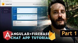 Angular Firebase Chat Tutorial - Part 1