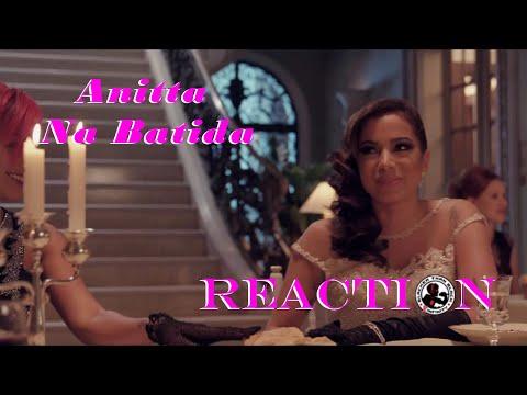 Anitta - Na Batida: REACTION