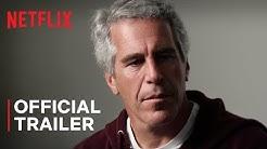 Jeffrey Epstein: Filthy Rich | Official Trailer | Netflix