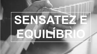 Sensatez e Equilibrio - Rev. Rodrigo Leitão -  30/08/2020