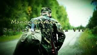 Soldat C'est Ma Vie Manon Grenier