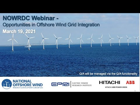 Live Recording: Webinar - Opportunities in Offshore Wind Grid Integration