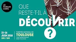 [Live] Que reste-t-il à découvrir ? | Le Forum CNRS