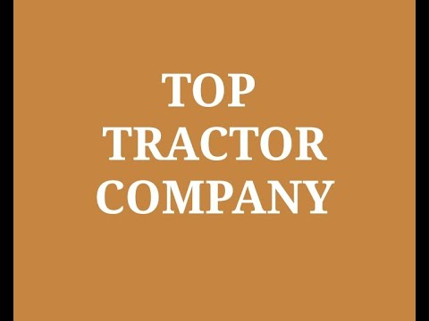 Top Tractor Companies in India 2020 | List of Best Indian Tractor company
