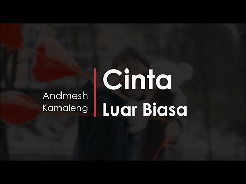cinta-luar-biasa---andmesh-(ny-cover)-[video-lirik]