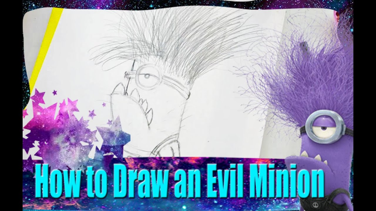 How to Draw an Evil Minion from Dreamwork's Despicable Me ...