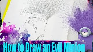 How to Draw an Evil Minion from Despicable Me 2