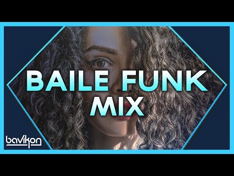 Baile Funk Mix 2019  1  The Best of Baile Funk 2019 by bavikon