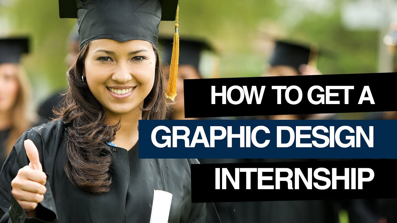 graphic design how to get a graphic design internship graphic design how to get a graphic design internship