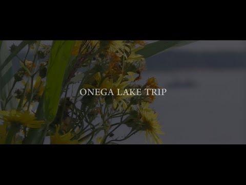 ONEGA LAKE TRIP