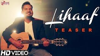 Lihaaf - Anuj Chitlangia - Teaser - New Hindi Romantic Songs - Kunaal Vermaa & Rapperiya Baalam