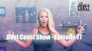 Ep 77 - UFC talk with Mireika Edwards | Best Coast Show