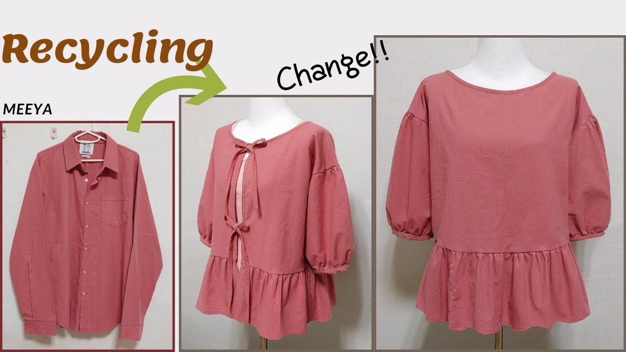 DIY|셔츠 리폼|Recycling a Shirt| 앞뒤 체인지|Change|블라우스|Blouse|남방|안입는옷|Old Your Clothes|옷만들기|Refashion|リフォーム