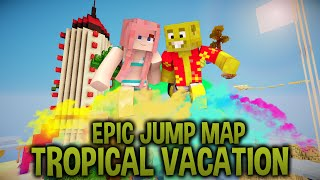 To The Moon  | Epic Jump Map : Tropical Vacation | Ep. 5