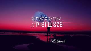 Kortez x Kartky - Pierwsza // E.blend