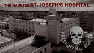 Download Video INVESTIGATION AT ST. JOSEPH'S HOSPITAL || Paranormal Quest® || Lorain, Ohio MP3 3GP MP4