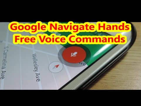 Google Navigate  Hands Free Using Voice Commands