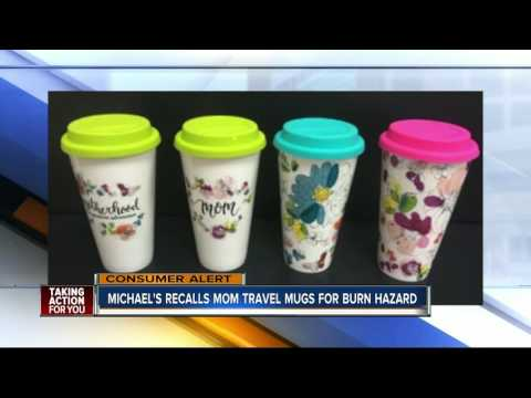 Mom-themed travel mugs recalled by Michaels due to burn hazard
