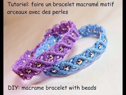 tutoriel faire un bracelet macram arceaux perl diy macrame bracelet with beads youtube. Black Bedroom Furniture Sets. Home Design Ideas