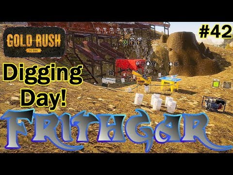 Let's Play Gold Rush The Game #42: Digging Day!