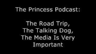 The Road Trip, The Talking Dog, The Media Is Very Important