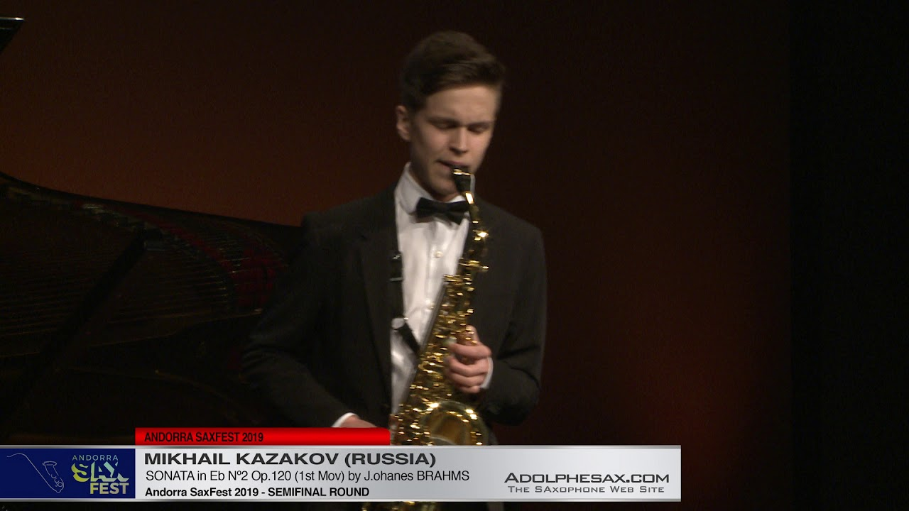 Andorra SaxFest 2019 Semifinal - Mikhail Kazakov - Sonata in Eb Nº2 by J  Brahms