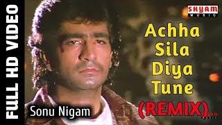 Achha Sila Diya (Remix) - Sonu Nigam Ft. DJ Tak - Bewafa Sanam - 1995 - Hindi Movie Song - 1080P