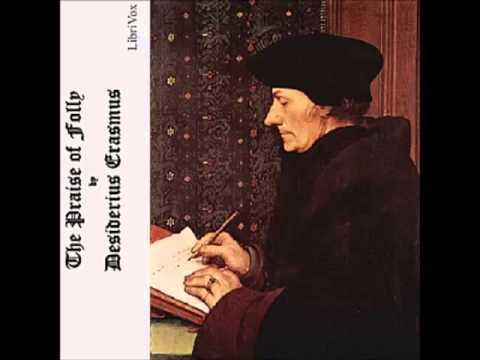 The Praise Of Folly (FULL Audiobook) - Part 1/2