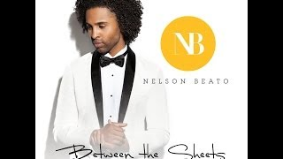 Between the Sheets - Nelson Beato (The Isley Brothers Cover)