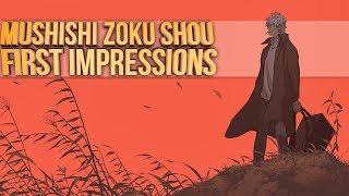 Mushishi Zoku Shou - First Impressions