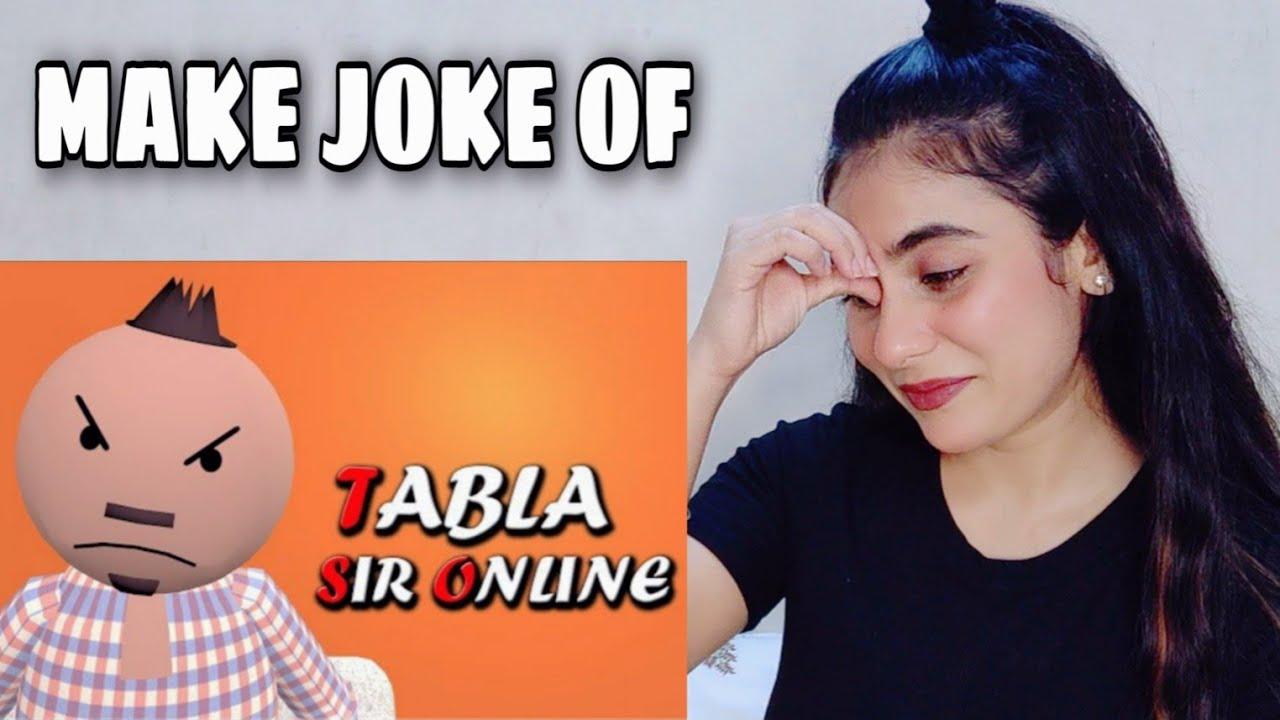 MAKE JOKE OF ||MJO|| TABLA SIR ONLINE | Illumi Girl Reaction