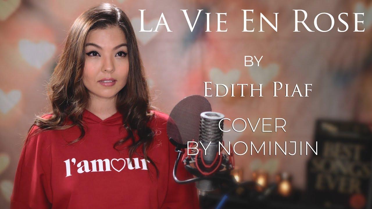 Image result for Edith Piaf - La Vie En Rose ( Cover by Nominjin )