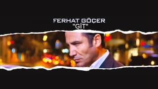Ferhat Goçer - Git Karaoke