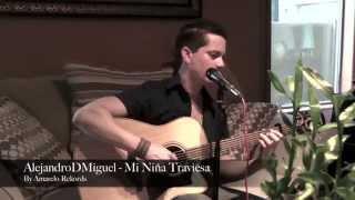 Mi Niña Traviesa (Cover)  - Alejandro de Miguel                               By Amarelo Rekords